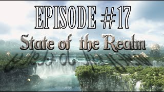State of the Realm #17 - Heavensward Early Access Thoughts (Spoiler Free)