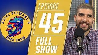 Ben Askren, Randy Couture and Daniel Cormier | Ariel Helwani's MMA Show [Ep. 45 - 5/6/2019]