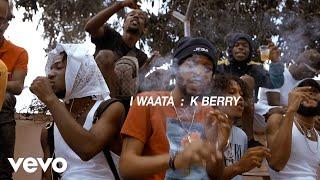 I Waata - K Berry (Official Video)