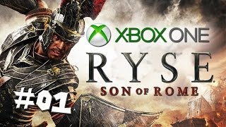 "Ryse: Son of Rome - Walkthrough - PART 1 ""Defend The Emperor!"" / XBOX ONE Gameplay"