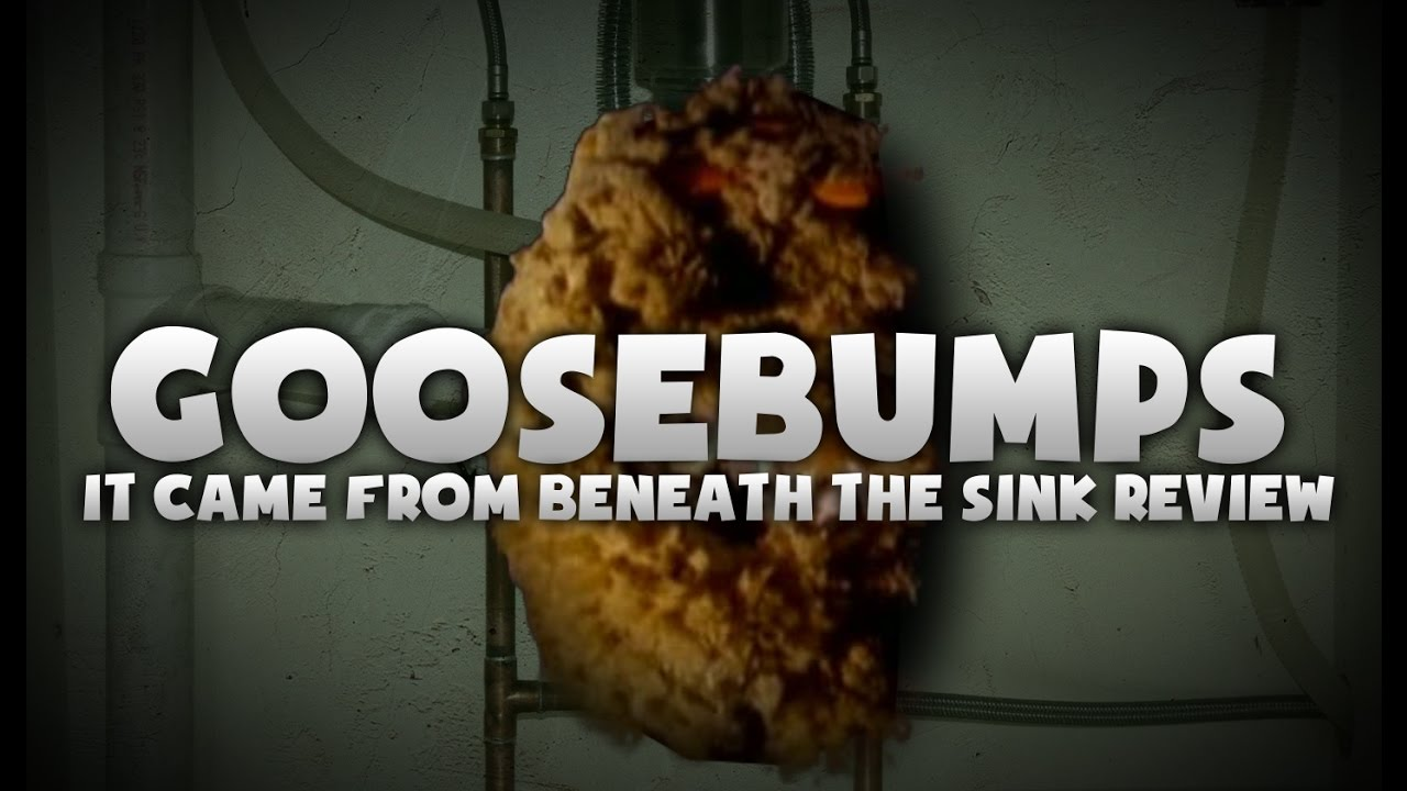 Goosebumps It Came From Beneath The Sink Review