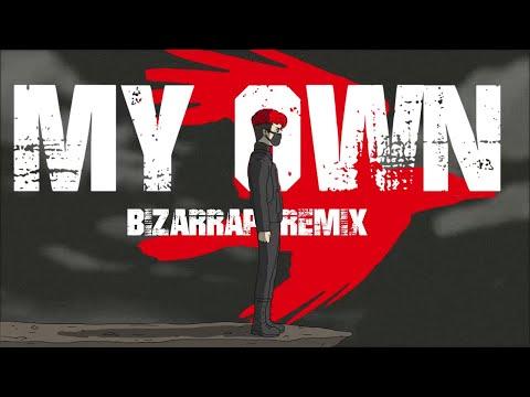 KYOTTO x Coscu - My Own (Bizarrap Remix)