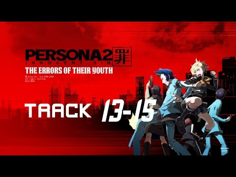 Persona 2 IS: The Errors of their Youth ~ Track 13-15