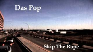 Das Pop - Skip The Rope