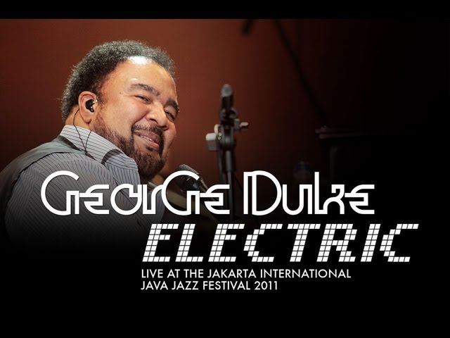 "George Duke | Electric ""Cravo E Canela/Geneva"" Live At Java Jazz Festival 2011"