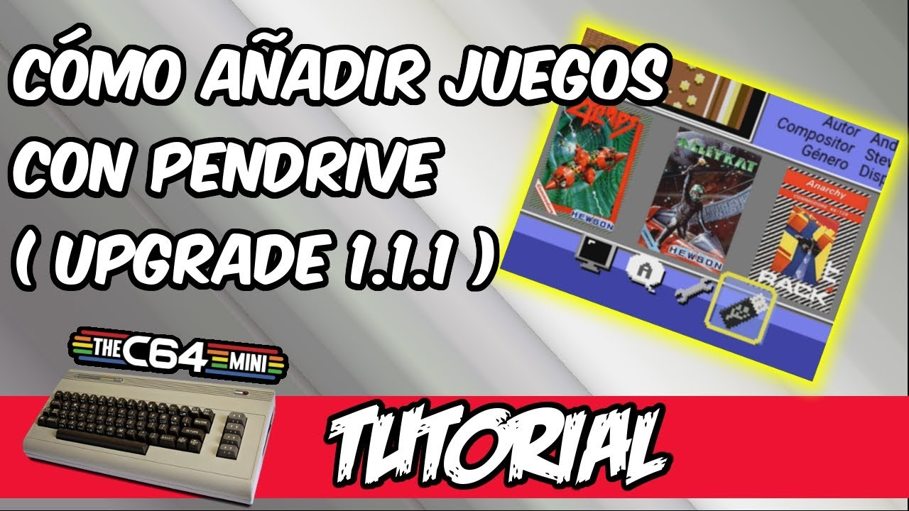 Tutorial: how to add games to commodore 64 mini by usb pendrive thanks to  firmware upgrade 1 1 1
