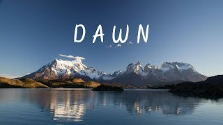 Dawn | Chill Mix