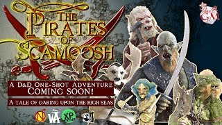 Pirates of Scamoosh Play-Through Nautical Campaigns