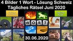 4 Bilder 1 Wort - Schweiz - 30.06.2020 - Juni 2020 Tägliches Rätsel + Tägliches Bonus Rätsel
