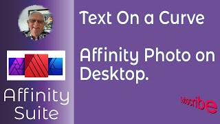 Affinity Photo & Text On A Curve.   A Desktop Design - Topic