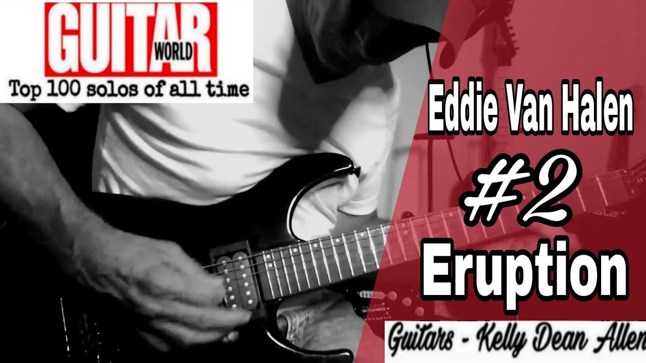2 Eddie Van Halen Eruption Solo And Commentary Kelly Dean Allen Youtube