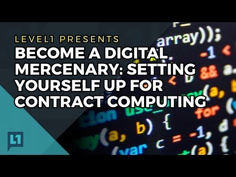 Become a Digital Mercenary: Setting Yourself Up for Contract Computing