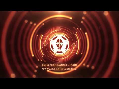 ANSA - Baby feat. Sanno www.ansa-entertainment.at