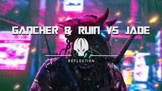 Скачать Gancher Ruin VS Jade Reflection