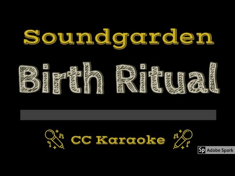 Soundgarden   Birth Ritual CC Karaoke Instrumental