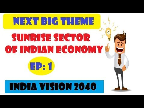 next-big-sunrise-sector-for-wealth-creation-||-episode-1