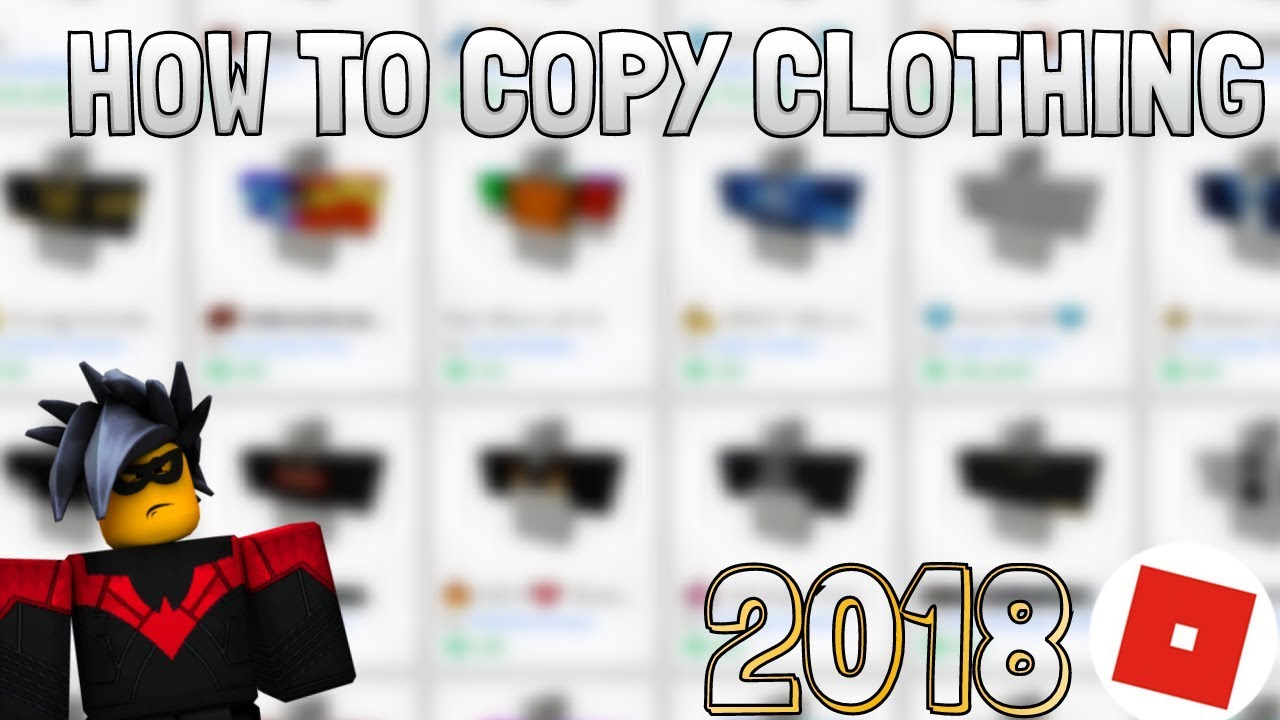 how to copy clothing on roblox   2018