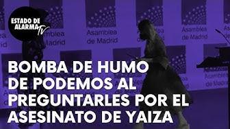 Imagen del video: Bomba de humo de Podemos al preguntarles por el asesinato de Yaiza
