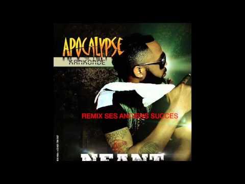 APOCALYPSE - REMIX SES ANCIENS SUCCES #AUDIO
