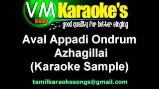 Aval Appadi Ondrum Azhagillai (Karaoke Sample)