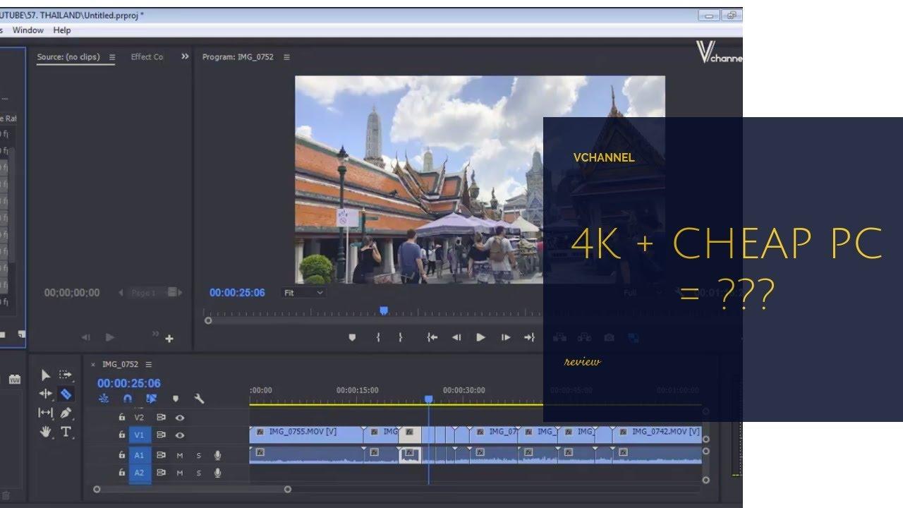 Cách dựng phim 4K 8K trên máy cấu hình thấp bằng PROXY