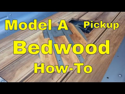 How to make Bed Wood for Model A Pickup Truck