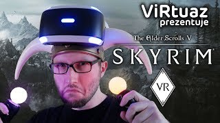 Skyrim VR - ViRtuaz w krainie Bethesdy