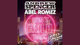 Don't Hold Back (Abel Romez Remix)