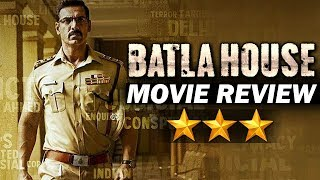 BATLA HOUSE | MOVIE REVIEW | JOHN ABRAHAM, MRUNAL THAKUR
