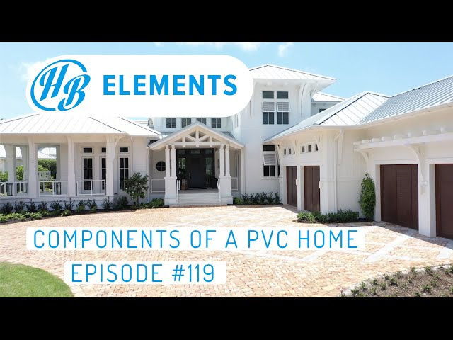 Components of a PVC Home | Hardie Boys #119