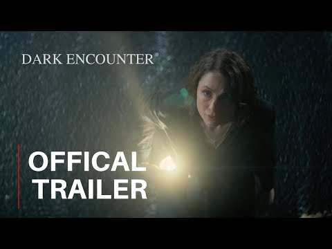 DARK ENCOUNTER - Official Trailer (2019)