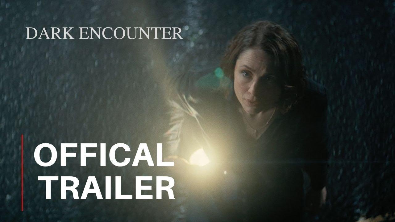 DARK ENCOUNTER - Official Trailer (2019)