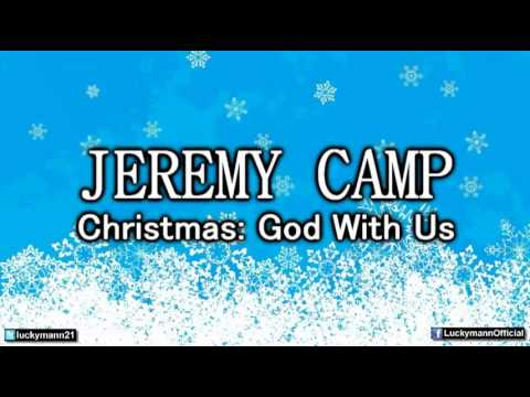 Jeremy Camp - Away in a Manger (Christmas: God With Us Album) New Christmas song 2012