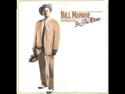In The Pine [1987] - Bill Monroe & His Blue Grass Boys