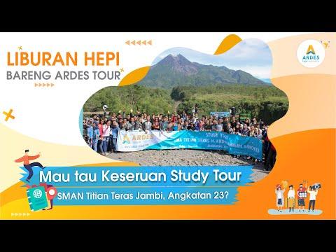 Ardes Tour Indonesia | Hebohnya Study Wisata SMAN Titian Teras Jambi Angkatan 23