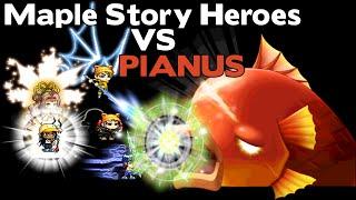 Maple Story Heroes vs Pianus [ dray86 ]
