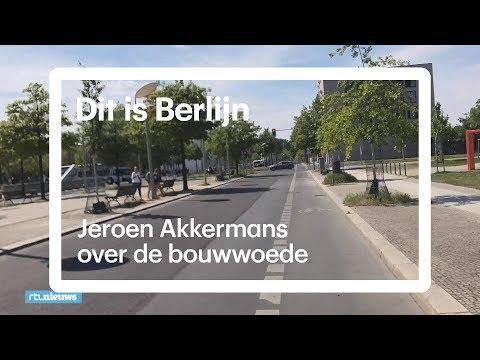 Alles moet wijken, Berlijn bouwt in hoog tempo: Jeroen Akkermans laat het je zien