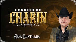 Abel Bustillos - El Corrido de Charín (Video Lyric)