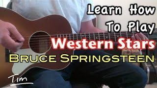 Baixar Bruce Springsteen Western Stars Guitar Lesson, Chords, and Tutorial