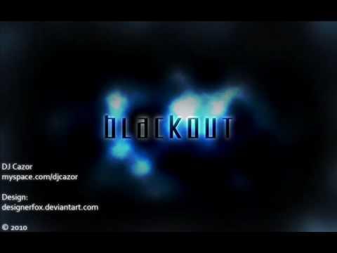 DJ Cazor - Blackout