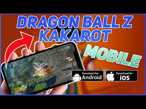 Dragon Ball Z Kakarot Mobile - Download And Play On Android & IOS