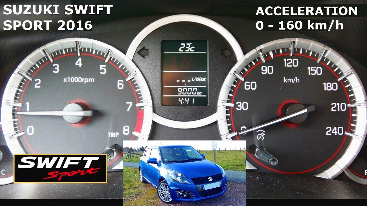 Suzuki Swift Sport 136 2016 Acceleration 0-160 km/h - YouTube