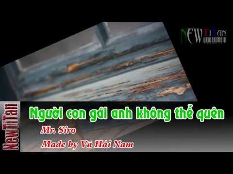 Karaoke Người Con Gái Anh Không Thể Quê-Mr Siro HD