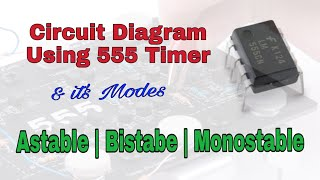 Design Different Circuit Using 555 Timer | Astable | Bistable | Monostable | Lecture 4