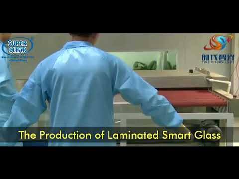 Full Production Process of Smart Glass