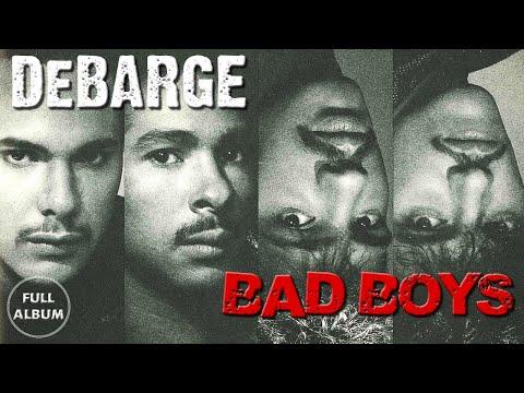 DeBarge - Bad Boys| Full Album HD