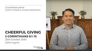 Cheerful Giving (2 Corinthians 9:1-15) - 25 October 2020