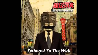 Watch Allister Tethered To The Wall video