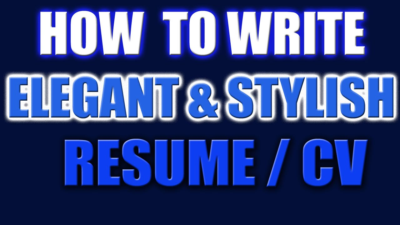how to write a stylish resume or cv in word - elegant style cv 2016
