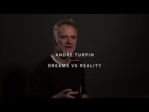 ANDRE TURPIN | Dreams Vs Reality | TIFF15